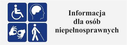 Informacja dla osób niepełnosprawnych